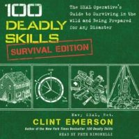 100-deadly-skills-survival-edition-the-seal-operatives-guide-to-surviving-in-the-wild-and-being-prepared-for-any-disaster.jpg