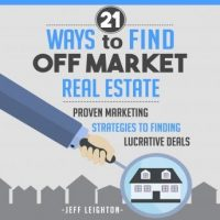 21-ways-to-find-off-market-real-estate-proven-marketing-strategies-to-finding-lucrative-deals.jpg