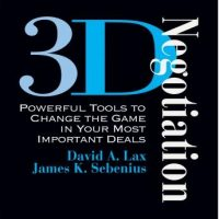 3-d-negotiation-powerful-tools-for-changing-the-game-in-your-most-important-deals.jpg