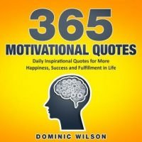 365-motivational-quotes-daily-inspirational-quotes-to-have-more-happiness-success-and-fulfillment-in-life.jpg