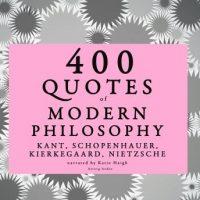 400-quotes-of-modern-philosophy-nietzsche-kant-kierkegaard-schopenhauer.jpg