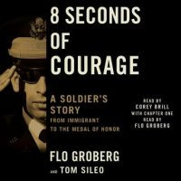 8-seconds-of-courage-a-soldiers-story-from-immigrant-to-the-medal-of-honor.jpg