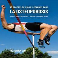 90-recetas-de-jugos-y-comidas-para-la-osteoporosis-haga-sus-huesos-mas-fuertes-y-saludables-en-menos-tiempo.jpg