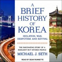 a-brief-history-of-korea-isolation-war-despotism-and-revival-the-fascinating-story-of-a-resilient-but-divided-people.jpg
