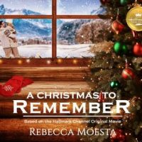 a-christmas-to-remember-based-on-the-hallmark-channel-original-movie.jpg