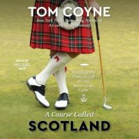 a-course-called-scotland-searching-the-home-of-golf-for-the-secret-to-its-game.jpg