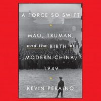 a-force-so-swift-mao-truman-and-the-birth-of-modern-china-1949.jpg