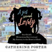 a-girl-named-lovely-one-childs-miraculous-survival-and-my-journey-to-the-heart-of-haiti.jpg