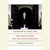 a-kingdom-of-their-own-the-family-karzai-and-the-afghan-disaster.jpg