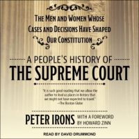 a-peoples-history-of-the-supreme-court-the-men-and-women-whose-cases-and-decisions-have-shaped-our-constitution.jpg