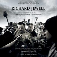 a-richard-jewell-and-other-tales-of-heroes-scoundrels-and-renegades.jpg