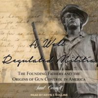 a-well-regulated-militia-the-founding-fathers-and-the-origins-of-gun-control-in-america.jpg