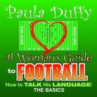 a-womans-guide-to-football-how-to-talk-his-language.jpg