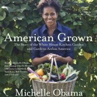 american-grown-the-story-of-the-white-house-kitchen-garden-and-gardens-across-america.jpg