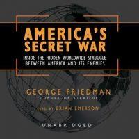 americas-secret-war-inside-the-hidden-worldwide-struggle-between-the-united-states-and-its-enemies.jpg