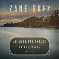 an-american-angler-in-australia.jpg