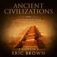 ancient-civilizations-a-complete-overview-on-the-incas-history-the-byzantine-empire-maya-history-maya-mythology.jpg