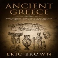 ancient-greece-a-concise-overview-of-the-greek-history-and-mythology-including-classical-greece-hellenistic-greece-roman-greece-and-the-byzantine-empire.jpg