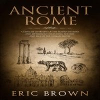 ancient-rome-a-concise-overview-of-the-roman-history-and-mythology-including-the-rise-and-fall-of-the-roman-empire.jpg