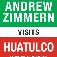 andrew-zimmern-visits-huatulco-chapter-6-from-the-bizarre-truth.jpg