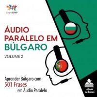 audio-paralelo-em-bulgaro-aprender-bulgaro-com-501-frases-em-audio-paralelo-volume-2.jpg