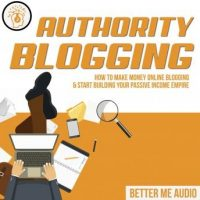 authority-blogging-how-to-make-money-online-blogging-start-building-your-passive-income-empire.jpg