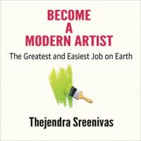 become-a-modern-artist-the-greatest-and-easiest-job-on-earth.jpg