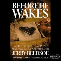 before-he-wakes-a-true-story-of-money-marriage-sex-and-murder.jpg