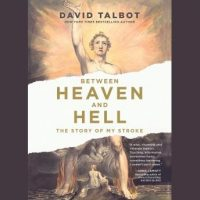 between-heaven-and-hell-the-story-of-my-stroke-inspirational-memoir-stroke-recovery-book-near-death-experiences.jpg