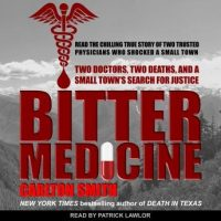 bitter-medicine-two-doctors-two-deaths-and-a-small-towns-search-for-justice.jpg