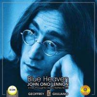 blue-heaven-john-ono-lennon-inner-thoughts-deep-reflections.jpg