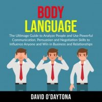 body-language-the-ultimage-guide-to-analyze-people-and-use-powerful-communication-persuasion-and-negotiation-skills-to-influence-anyone-and-win-in-business-and-relationships.jpg