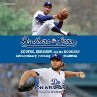brothers-in-arms-koufax-kershaw-and-the-dodgers-extraordinary-pitching-tradition.jpg