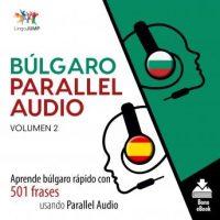 bulgaro-parallel-audio-aprende-bulgaro-rapido-con-501-frases-usando-parallel-audio-volumen-2.jpg