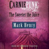 carniepunk-the-sweeter-the-juice.jpg