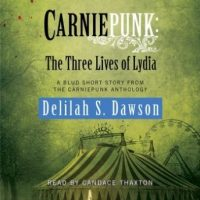 carniepunk-the-three-lives-of-lydia-a-blud-short-story.jpg