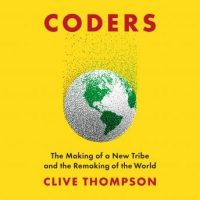 coders-the-making-of-a-new-tribe-and-the-remaking-of-the-world.jpg