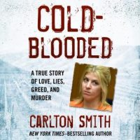 cold-blooded-a-true-story-of-love-lies-greed-and-murder.jpg