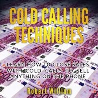cold-calling-techniques-learn-how-to-close-sales-with-cold-calls-to-sell-anything-on-the-phone.jpg