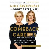 comeback-careers-rethink-refresh-reinvent-your-success-at-40-50-and-beyond.jpg