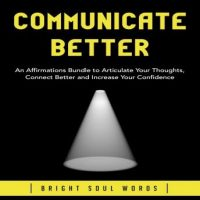 communicate-better-an-affirmations-bundle-to-articulate-your-thoughts-connect-better-and-increase-your-confidence.jpg