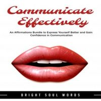 communicate-effectively-an-affirmations-bundle-to-express-yourself-better-and-gain-confidence-in-communication.jpg