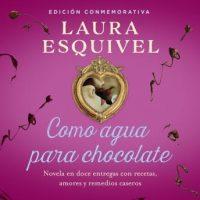 como-agua-para-chocolate-como-agua-para-chocolate-1-novela-en-doce-entregas-con-recetas-amores-y-remedios-caseros.jpg