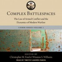 complex-battlespaces-the-law-of-armed-conflict-and-the-dynamics-of-modern-warfare.jpg