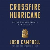 crossfire-hurricane-inside-donald-trumps-war-on-the-fbi.jpg
