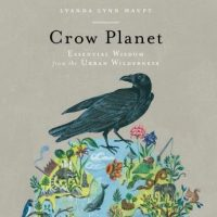 crow-planet-essential-wisdom-from-the-urban-wilderness.jpg