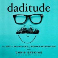 daditude-the-joys-absurdities-of-modern-fatherhood.jpg