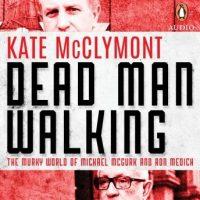 dead-man-walking-the-murky-world-of-michael-mcgurk-and-ron-medich.jpg