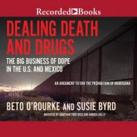 dealing-death-and-drugs-the-big-business-of-dope-in-the-u-s-and-mexico.jpg