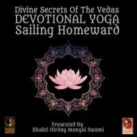 divine-secrets-of-the-vedas-devotional-yoga-sailing-homeward.jpg